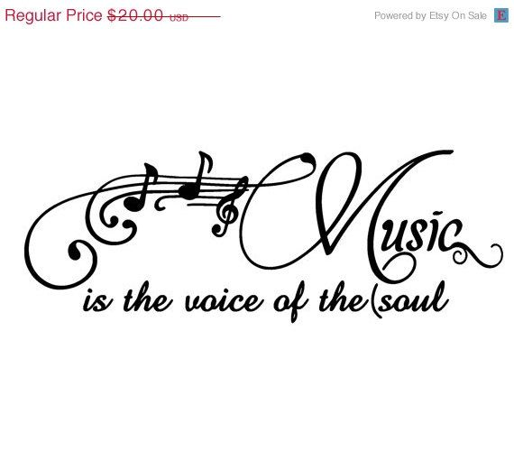 10 OFF Music is the voice of the Soul  by DecalCustomCreations, $18.00 For above the piano?