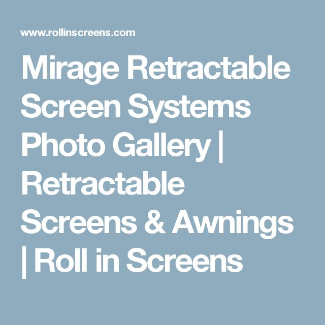 17 best ideas about retractable screens on pinterest for Hideaway screens retractable screens