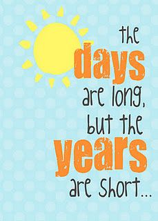 days are long...: Remember This, Rai Kids, Inspiration, Shorts, So True, Truths, True Stories, Be A Mommy, Parents Quotes