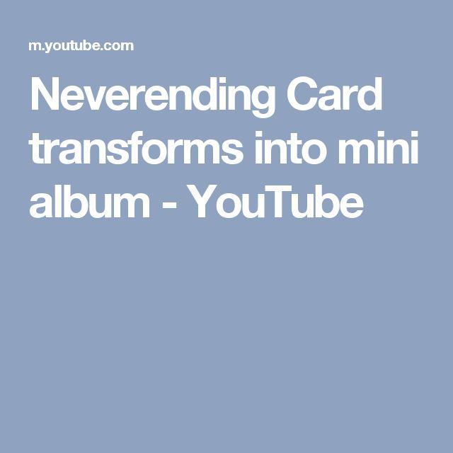 Neverending Card transforms into mini album - YouTube