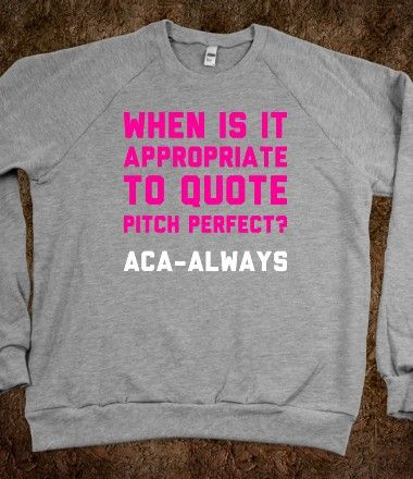When To Quote Pitch Perfect @Julie Forrest Forrest Forrest Forrest Mennel espesh with 20 8th graders