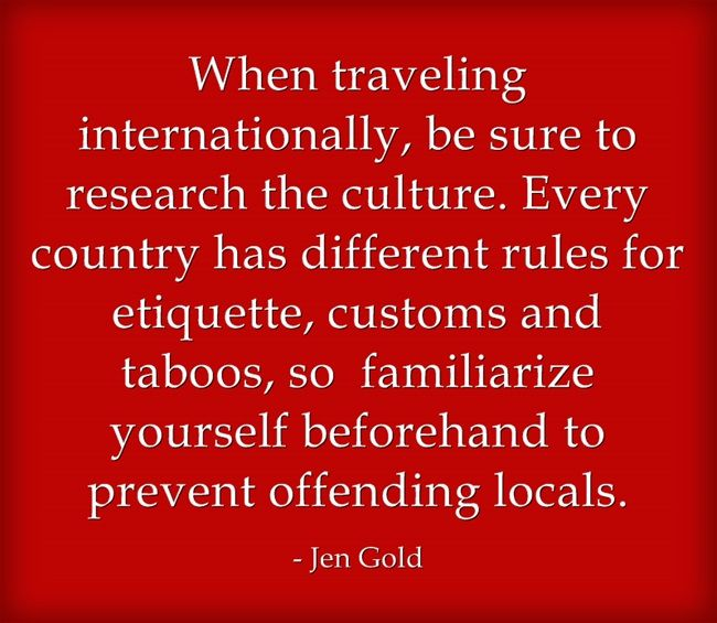 Find more tips on travel etiquette at http://culturecrossing.net/ #travel #love #vacation #international