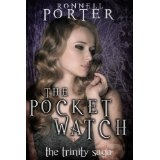 The Pocket Watch (The Trinity Saga, Book 1) (Kindle Edition)By Ronnell D. Porter