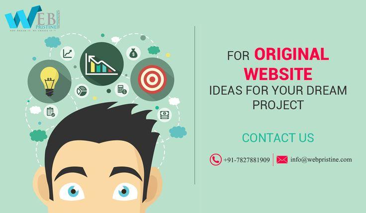 For original website ideas for your dream project.