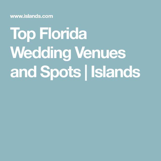 Top Florida Wedding Venues and Spots | Islands