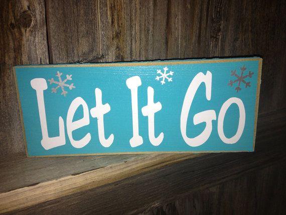 Let It Go wood sign - Disney Frozen movie quote
