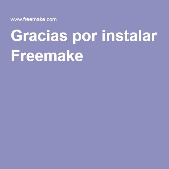 Gracias por instalar Freemake
