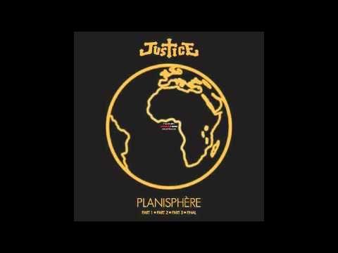 Justice - Planisphère Complete - YouTube