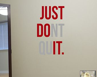 Just don't Quit. Wall Fitness Decal Quote for Gym Kettlebell Crossfit Yoga Boxing MMA UFC. Wall Sticker, Wall Art.