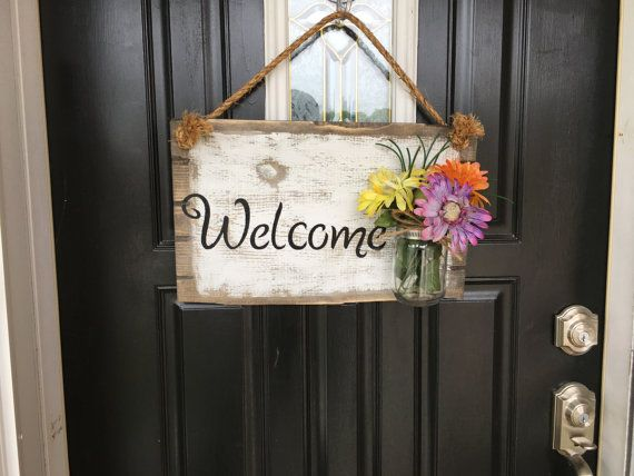 1000 Images About Front Door Rustic Welcome Sign On Pinterest Jars Signs And Welcome Signs