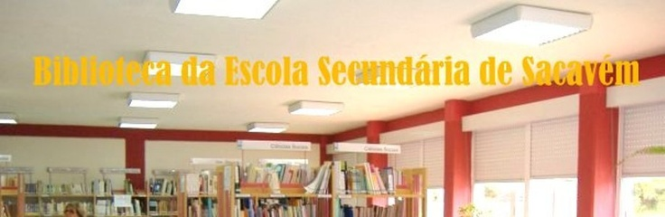 Blogue da biblioteca da escola secundaria de sacavem