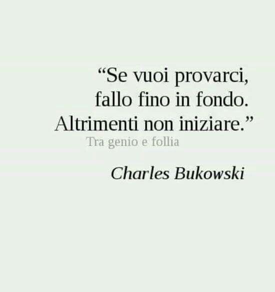 spesso 7 best frasi di C. Bukowski images on Pinterest | Bukowski  VQ05