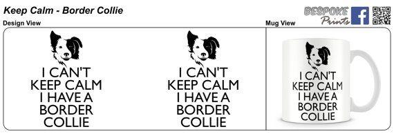 Keep Calm mug Border Collie mg by bespokeprints2015 on Etsy