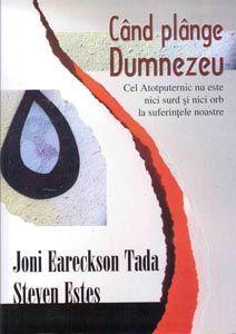 Când plănge Dumnezeu de Joni Eareckson Tada și S Estes - Când suferința ne invadează viața, întrebări ca acestea cer un răspuns imediat. Din perspectiva noastră, suferința nu are nici un sens, mai ales atunci când credem într-un Dumnezeu al dragost... - http://www.carti-duhovnicesti.ro/joni-eareckson-tada-si-estes-cand-plange-dumnezeu-p-1383.html