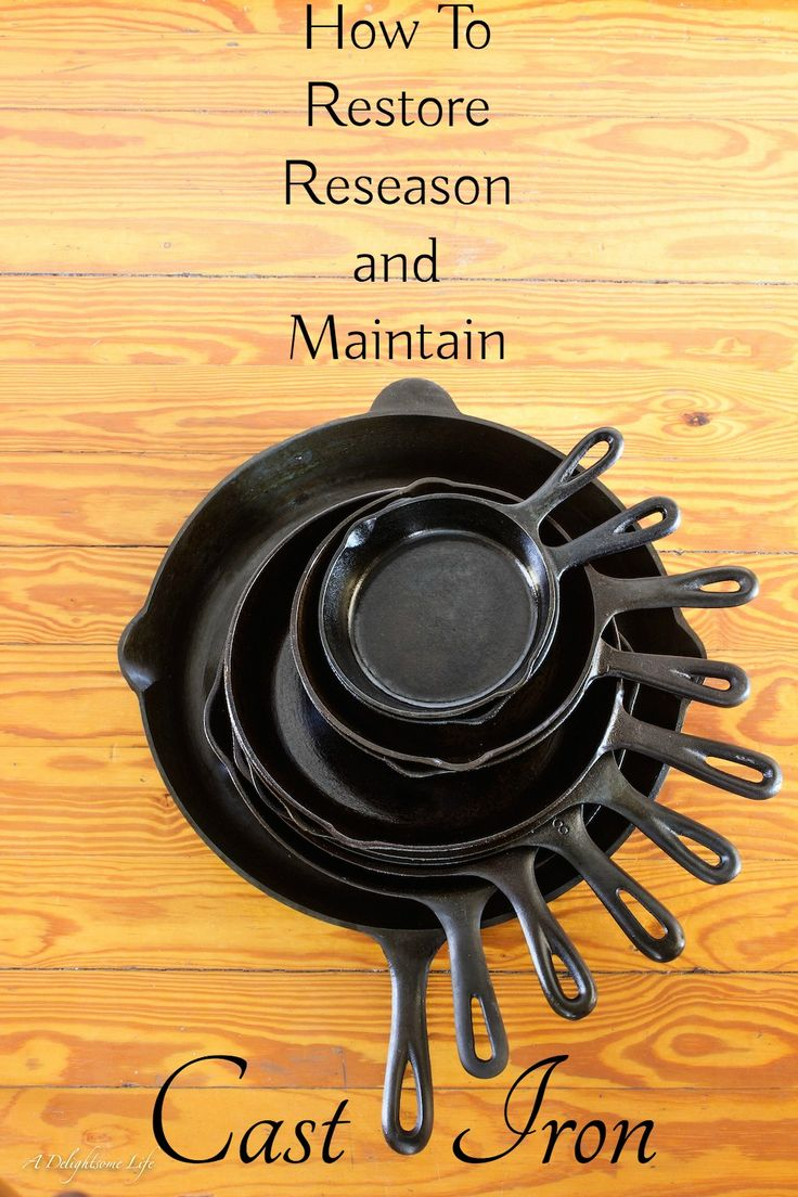 Cast Iron Pans Reseasoned-how to restore, reseason and maintain cast iron