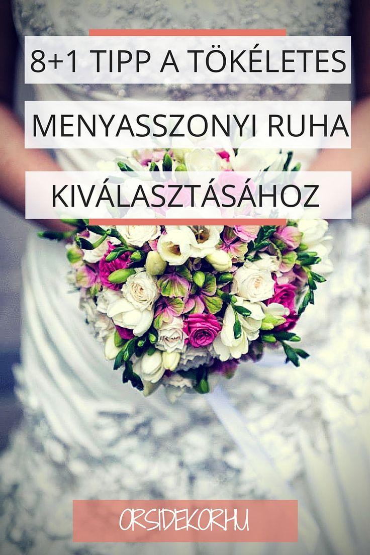 8+1 tipp a tökéletes menyasszonyi ruha kiválasztásához az Orsi Dekortól. Spórold meg a fejfájást és találd meg a ruhát álmaid esküvőjére!