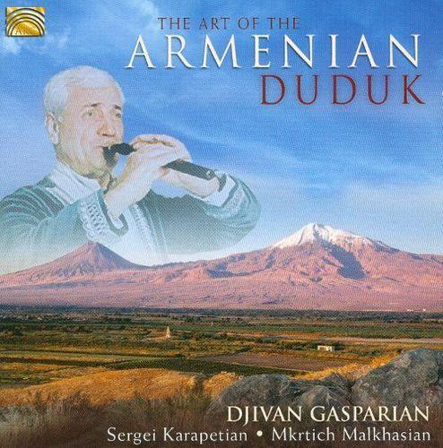 The Art of the Armenian Duduk [CD]