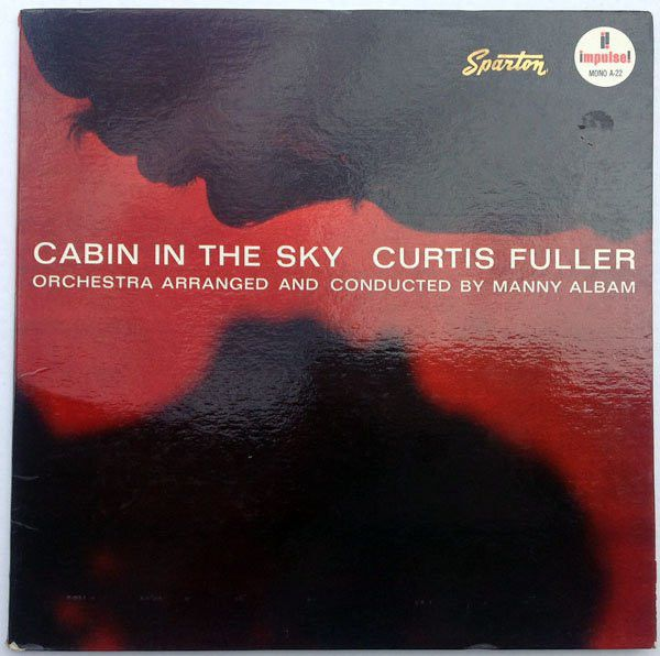 Curtis Fuller - Cabin In The Sky (Vinyl, LP, Album) at Discogs