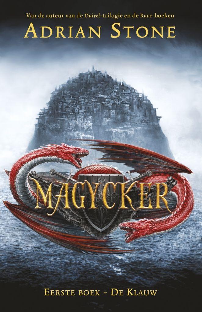 Magycker 1 - De Klauw | Adrian Stone: Al eeuwenlang hebben de Magyckers een monopolie op magie in de wereld. Wie goed betaalt kan bijna…