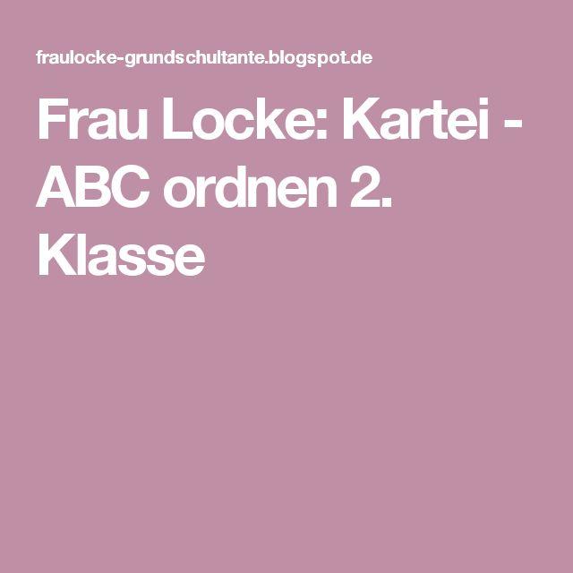 Frau Locke: Kartei - ABC ordnen 2. Klasse