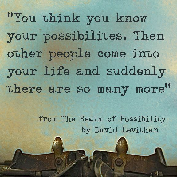 The Realm of Possibility #quote