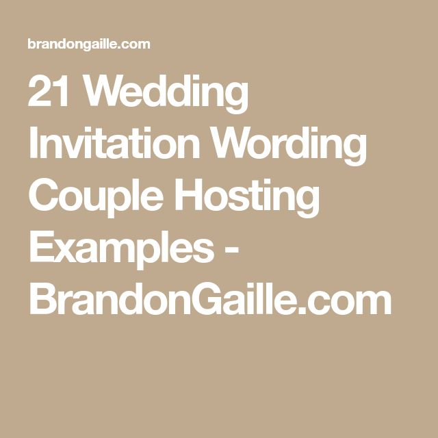 21 Wedding Invitation Wording Couple Hosting Examples - BrandonGaille.com