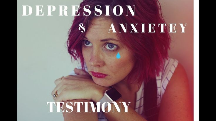 Depression and Anxiety - A Christian Testimony