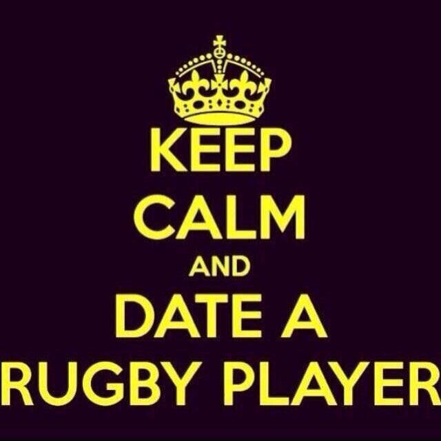 Dating a rugby player will be the best decision you will ever make.