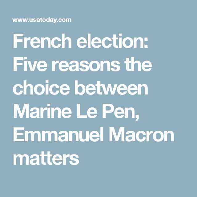 French election: Five reasons the choice between Marine Le Pen, Emmanuel Macron matters