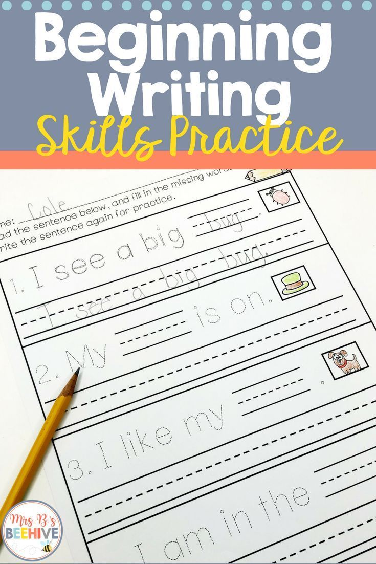 Beginning Writing Skills Writing Skills Writing Sentences Kindergarten Beginning Writing Writing skills for kindergarten