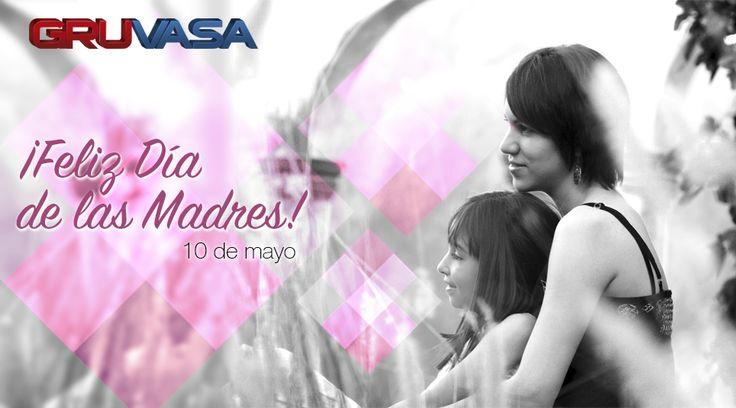 ¡Feliz día de las Madres!. A todas aquellas mujeres que son mamis les mandamos un gran abrazo y todo nuestro cariño y admiración. #FamiliaGruvasa