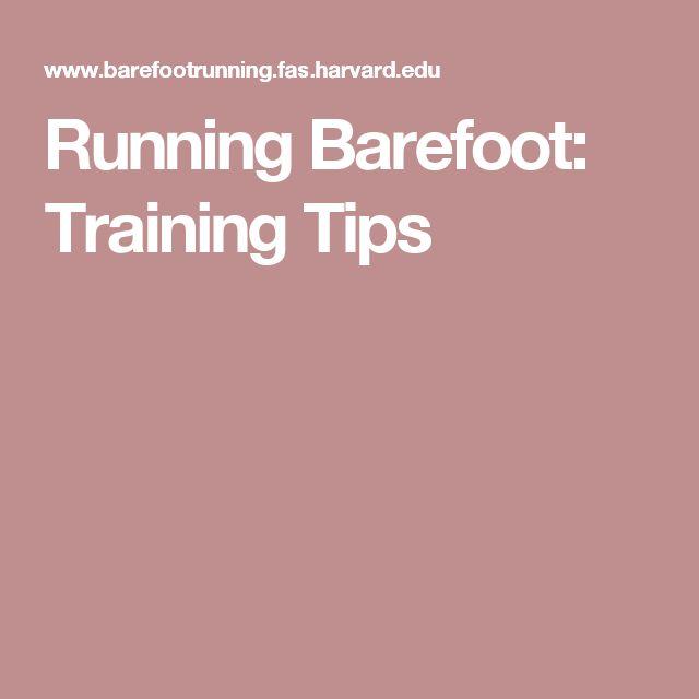 Running Barefoot: Training Tips