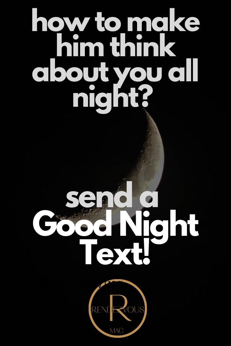 65 Good Night Texts For Her Him So They Think Of You All Night Good Night Text Messages Text For Her Goodnight Texts For Him