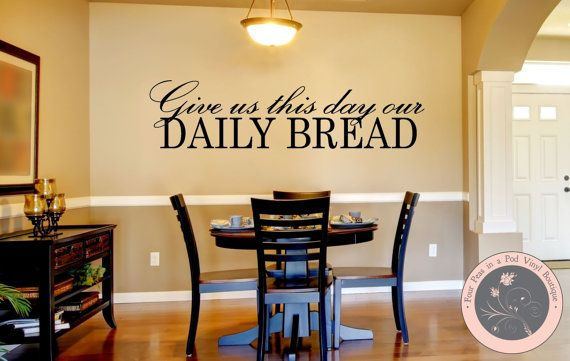 Wall Decal for the Home  Give Us This Day by FourPeasinaPodVinyl, $15.00 wall decals, decal, wall sticker, vinyl decal