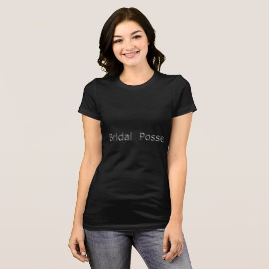 Bridal-Posse*(c) Multi-colors & Styles T-Shirt