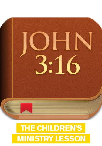 Free Children's Ministry Lesson that teaches kids about John 3:16, the most popular Bible verse of all-time.                                                                                                                                                     More