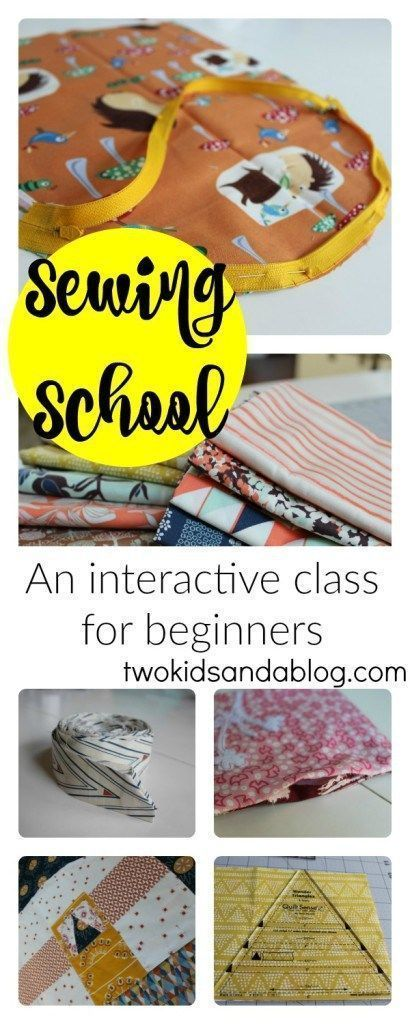 Sewing School - An Interactive Class for Beginners - www.twokidsandablog.com