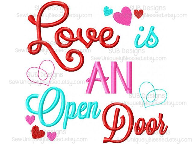 Love is an open door heart hearts word art subway phrase saying Machine embroidery design 5x7 6x10 8x8 pattern hoop monogram appliqué words disney frozen elsa anna olaf song words You can find me on Facebook and send me a message to order: https://www.facebook.com/groups/850261958343622/