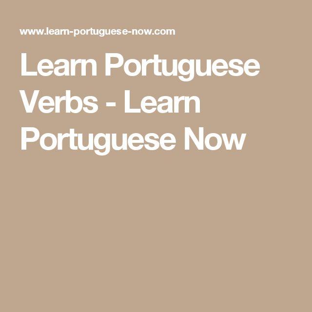 Learn Portuguese Verbs - Learn Portuguese Now