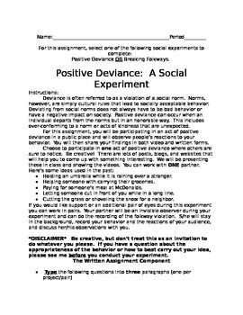 This project is ideal for a high school sociology class.  It can also be modified for a culture unit in a history or introduction to social studies course as well.  This social experiment forces students to really consider what guides their behavior and the values of their culture.