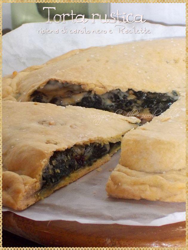 Torta rustica ripiena di cavolo nero e Raclette (Rustic pie stuffed black cabbage and Raclette)