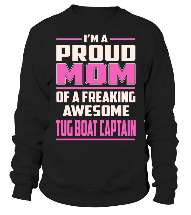 Tug Boat Captain Proud MOM Job Title T-Shirt #TugBoatCaptain