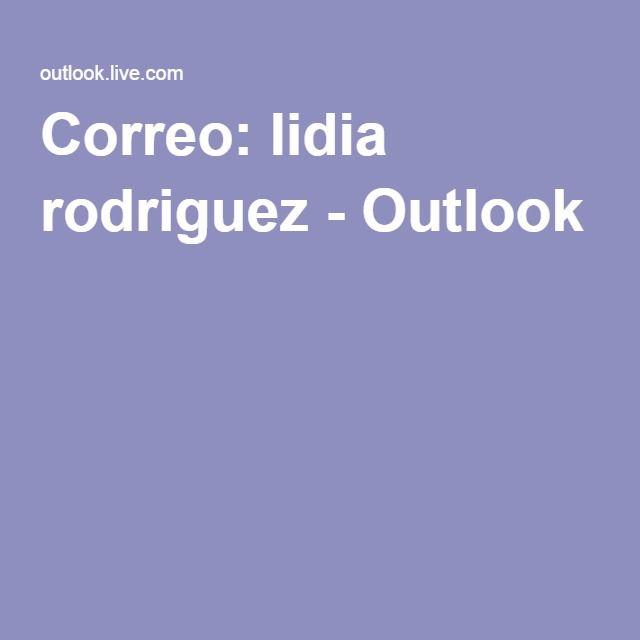 Correo: lidia rodriguez - Outlook
