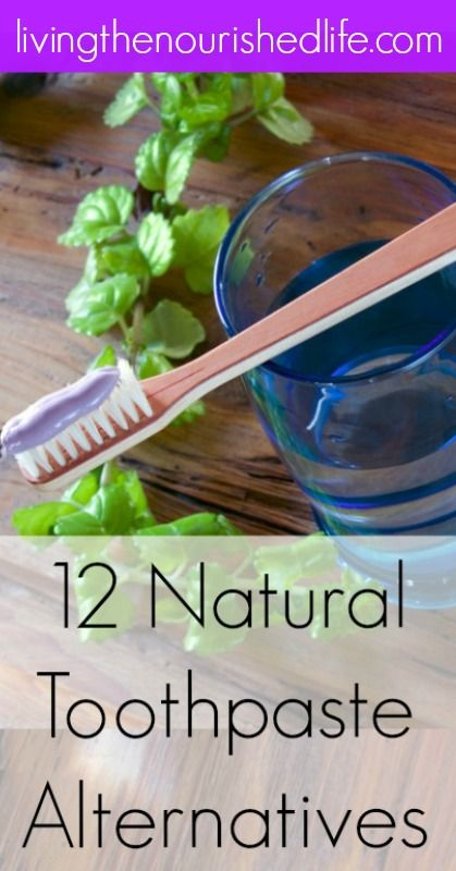 12 Natural Toothpaste Alternatives The Nourished Life