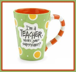 I'm A Teacher, What's Your Super Power? Teacher 12 oz Coffee Mug Great Gift Ceramic Mugs Variety This is a great gift for a great teacher. It is hand painted and the words are raised. It is dishwasher and microwave safe. It is FDA approved. It comes in a gift box.