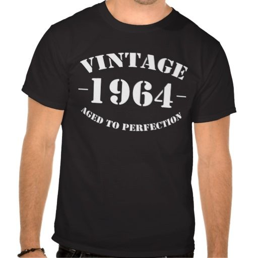 >>>Coupon Code          	Vintage 1964 Birthday aged to perfection Shirt           	Vintage 1964 Birthday aged to perfection Shirt lowest price for you. In addition you can compare price with another store and read helpful reviews. BuyDiscount Deals          	Vintage 1964 Birthday aged to perfe...Cleck Hot Deals >>> http://www.zazzle.com/vintage_1964_birthday_aged_to_perfection_shirt-235769762823562105?rf=238627982471231924&zbar=1&tc=terrest