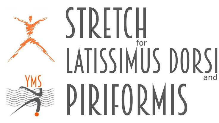 Stretch for Latissimus Dorsi and Piriformis