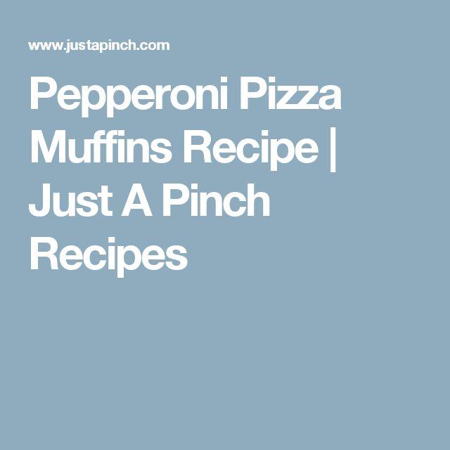 Pepperoni Pizza Muffins Recipe | Just A Pinch Recipes