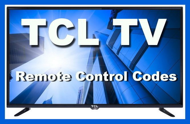 Tcl Tv Universal Remote Control Codes Diy Tips Tricks