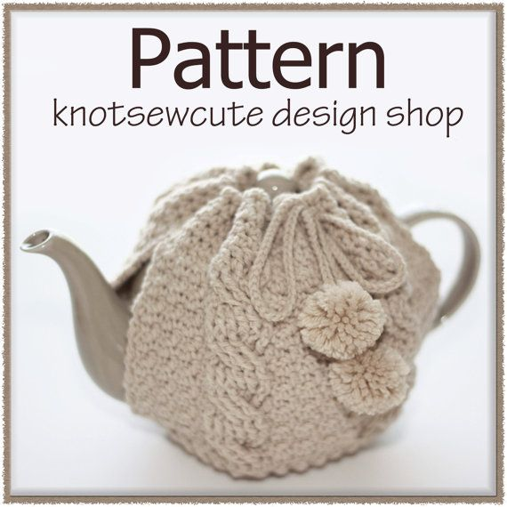 Tea Time Cozy Crochet Pattern PDF INSTANT by knotsewcute on Etsy, $4.99